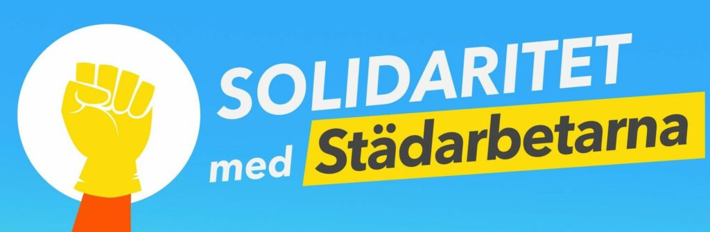 Solidaritet med städarbetarna som utnyttjats av företaget ST24 service AB.
