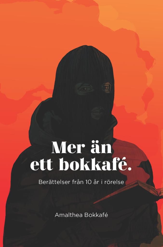 Framsida till boken Mer än ett bokkafé. Berättelser från 10 år i rörelse av Amalthea bokkafé 2020.